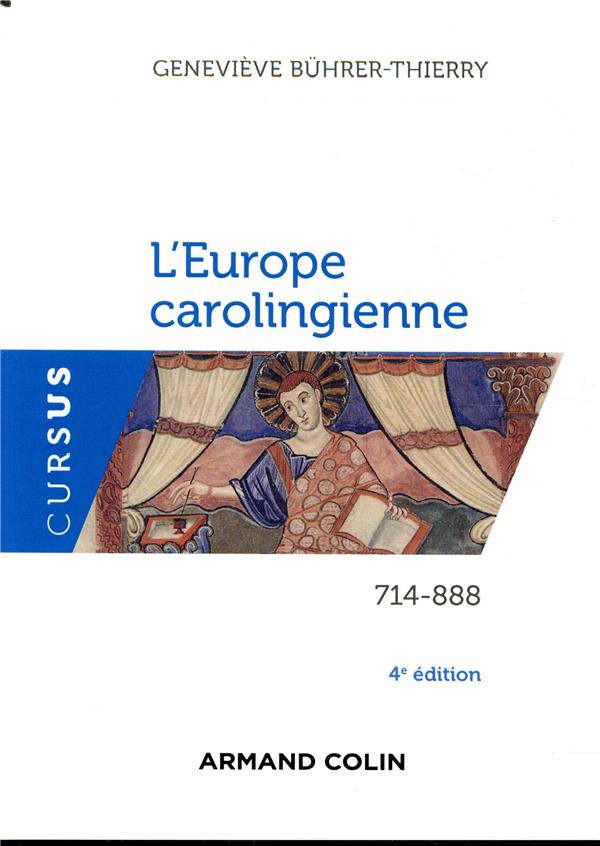 L'Europe carolingienne ; 714-888 (4e édition)