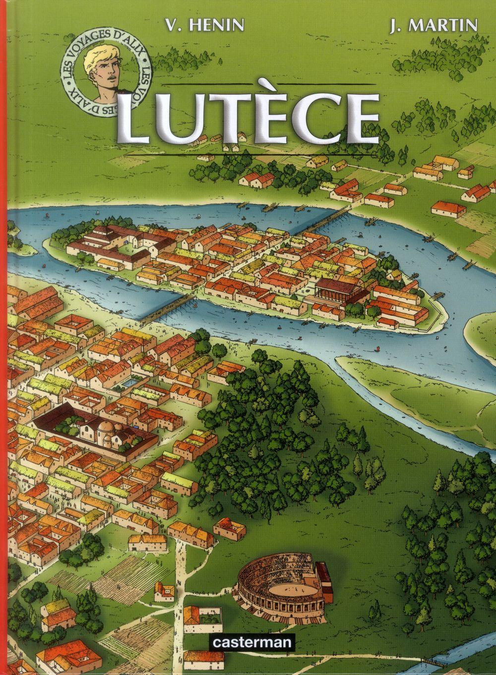 Les voyages d'Alix t.24 ; Lutèce