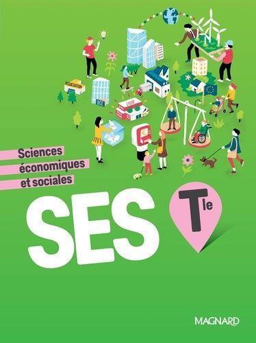 Sciences economiques et sociales ; terminale ; manuel de l'élève (édition 2020)