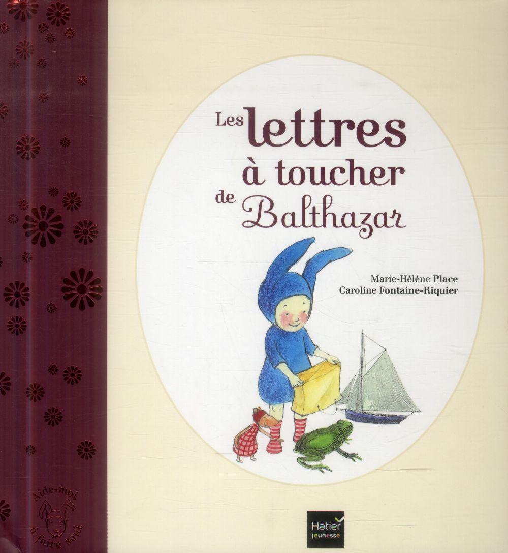 Les Lettres A Toucher De Balthazar