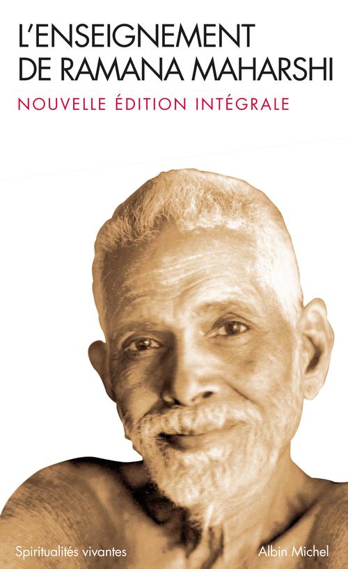 L'enseignement de ramana maharshi - nouvelle edition integrale