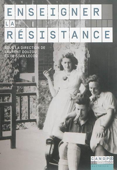Enseigner la resistance