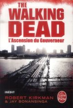 Couverture de The walking dead t.1 ; l'ascension du gouverneur