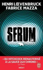 Vente Livre Numérique : Serum - Saison 01, épisode 03  - Henri Loevenbruck - Fabrice Mazza