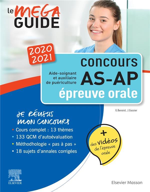 MEGA-GUIDE ; méga guide oral AS/AP ; concours aide-soignant et auxiliaire de puériculture - avec 20 vidéos de situations d'examen et livret d'entraînement (édition 2020/2021)