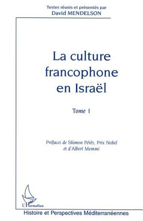 La culture francophone en israel - tome 1