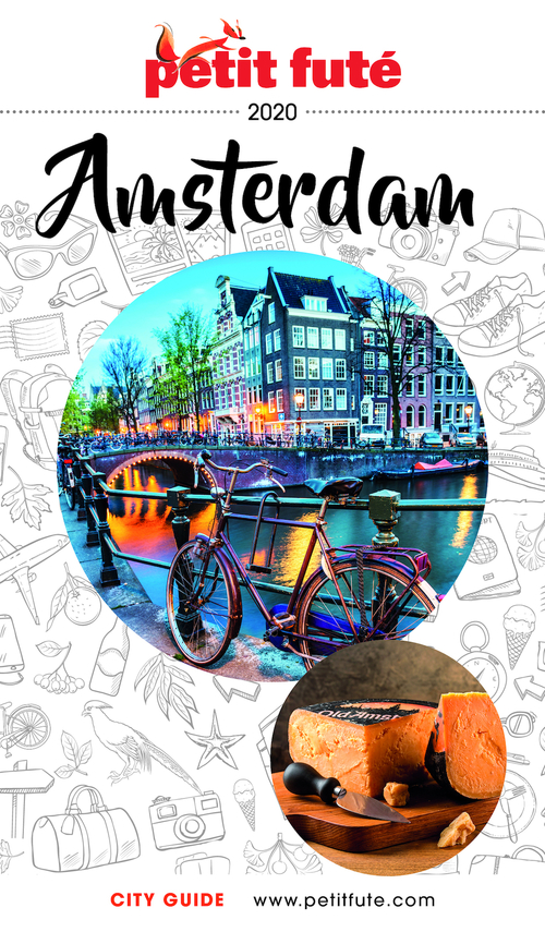 GUIDE PETIT FUTE ; COUNTRY GUIDE ; Amsterdam (édition 2020)