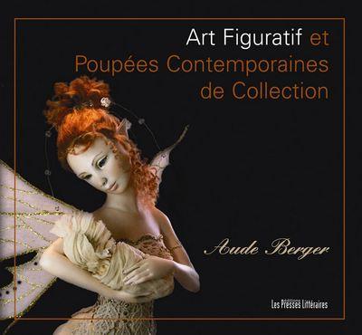 Art figuratif et poupées contemporaines de collection