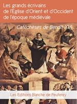 Vente Livre Numérique : Les grands écrivains de l'Eglise d'orient et d'occident de l'époque médiévale  - Benoît XVI