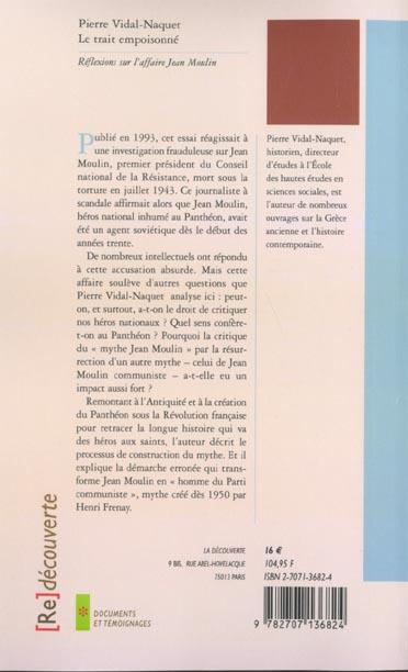 Le trait empoisonné ; réflexions sur l'affaire Jean Moulin
