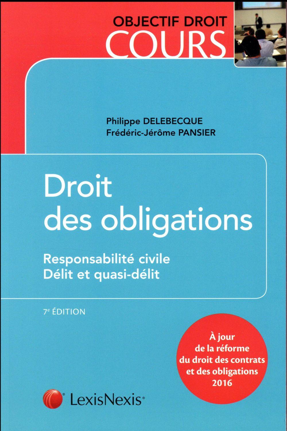 Droit Des Obligations Responsabilite Civile Delit Et Quasi Delit