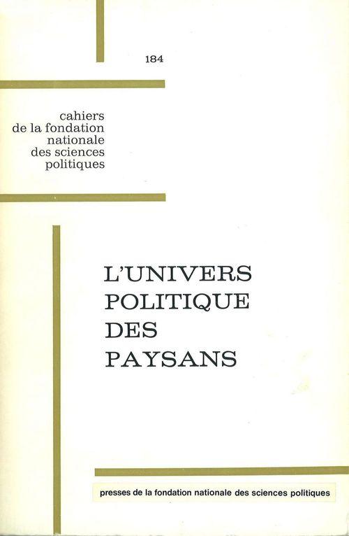 l'univers politique des paysans dans la France contemporaine