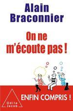 Vente EBooks : On ne m'écoute pas !  - Alain Braconnier