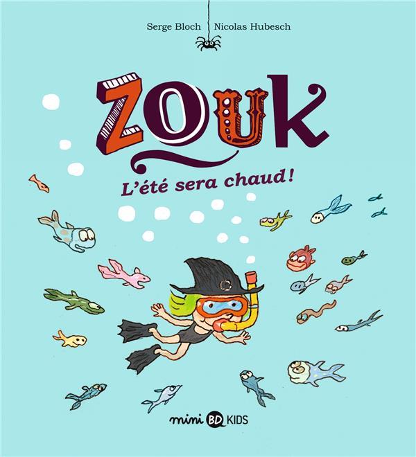 Zouk T.17 ; l'été sera chaud !