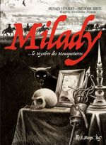 Vente EBooks : Milady ou Le mystère des Mousquetaires  - Frédéric Bihel - Sylvain Venayre