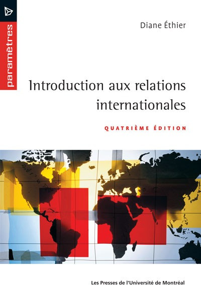 Introduction Aux Relations Internationales (4e Edition)