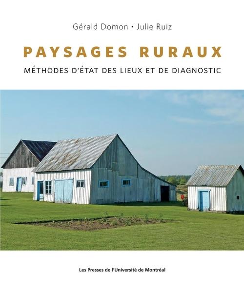 Paysages ruraux ; méthodes d'état des lieux et de diagnostic