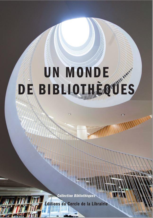 Un monde de bibliotheques