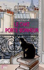 Vente Livre Numérique : Le chat porte-bonheur  - Lyvia d'Alché