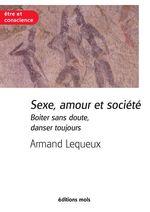 Vente EBooks : Sexe, amour et société  - Armand Lequeux