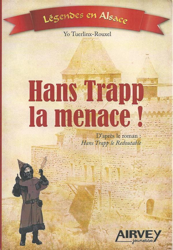 Hans Trapp la menace !