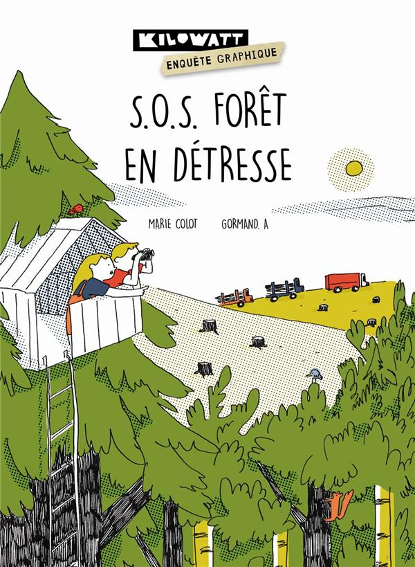 S.O.S. forêt en détresse