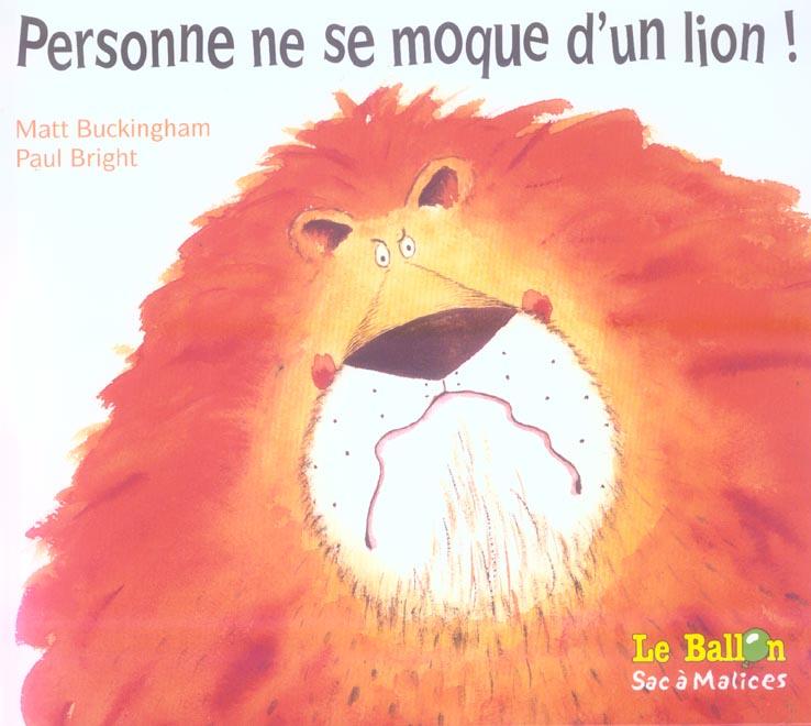 Personne ne se moque d'un lion