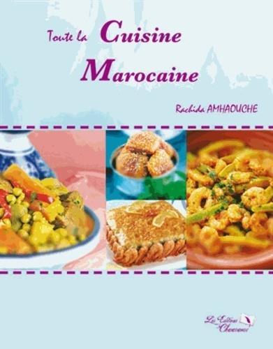 Toute la cuisine marocaine