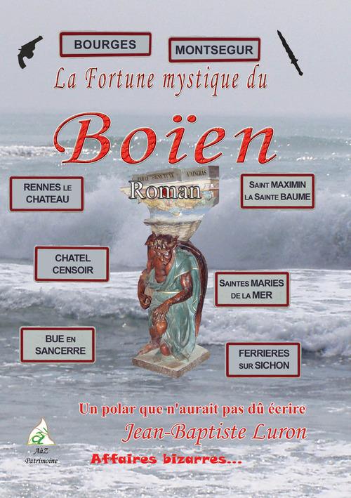 La fortune mystique du Boïen