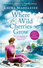Vente EBooks : Where The Wild Cherries Grow  - Laura Madeleine