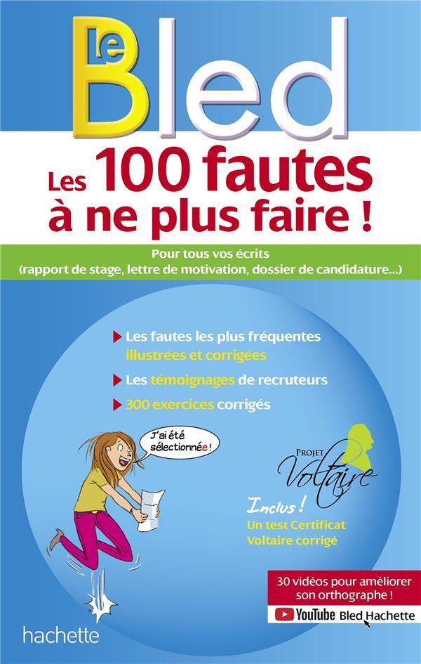 Bled-projet Voltaire, les 100 fautes à ne plus faire !