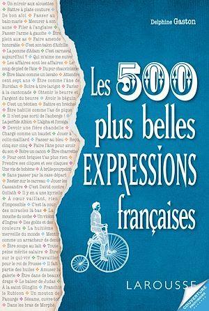 nos 500 expressions populaires préférées