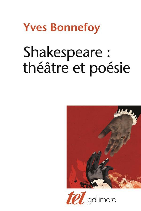 Shakespeare : théâtre et poésie