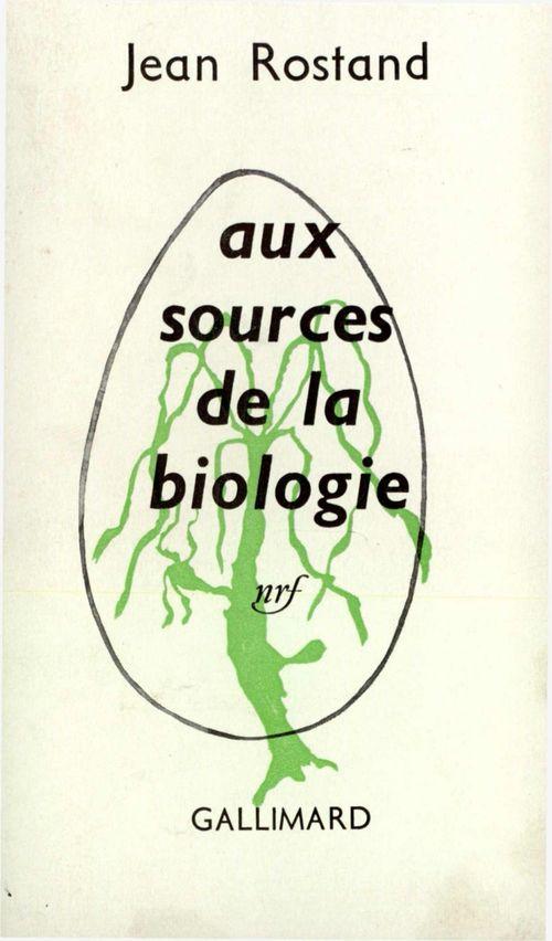 Aux sources de la biologie