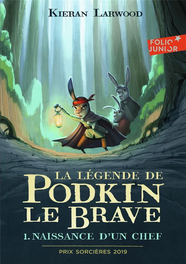 La légende de Podkin le brave T.1 ; naissance d'un chef