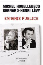 Vente Livre Numérique : Ennemis publics  - Bernard-Henri Lévy - Michel Houellebecq
