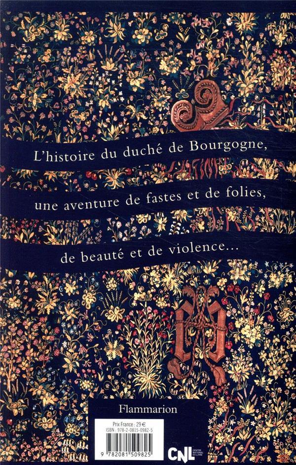 Les téméraires ; quand la Bourgogne défiait l'Europe