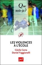 Vente Livre Numérique : Les violences à l'école  - Cécile Carra - Daniel Faggianelli