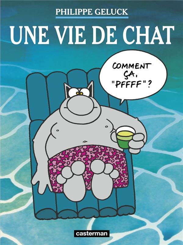Le Chat T.15 ; une vie de chat