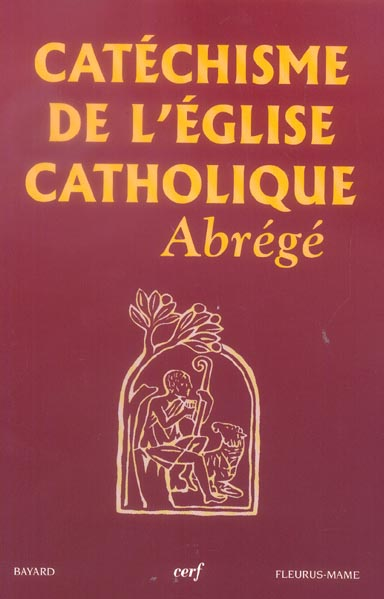 Catechisme De L'Eglise Catholique. Abrege