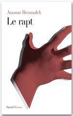 Vente Livre Numérique : Le rapt  - Anouar Benmalek