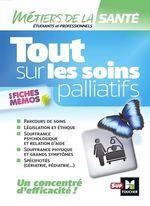 Vente Livre Numérique : Tout sur les soins palliatifs - INFIRMIER - IFSI - DEI - Révision  - Kamel Abbadi - Hayat Abbadi - Marie Brunel