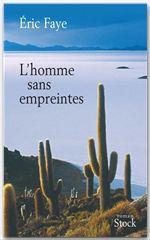 Vente EBooks : L'homme sans empreintes  - Éric Faye
