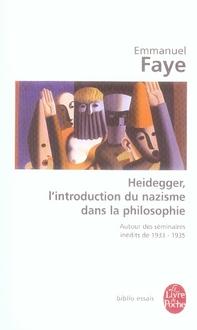 Heidegger, l'introduction du nazisme dans la philosophie ; autour des séminaires inédits de 1933 - 1935