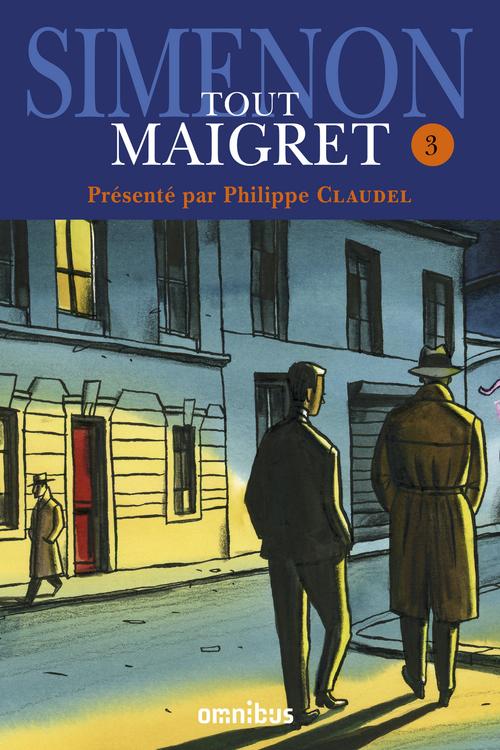 Tout Maigret t.3
