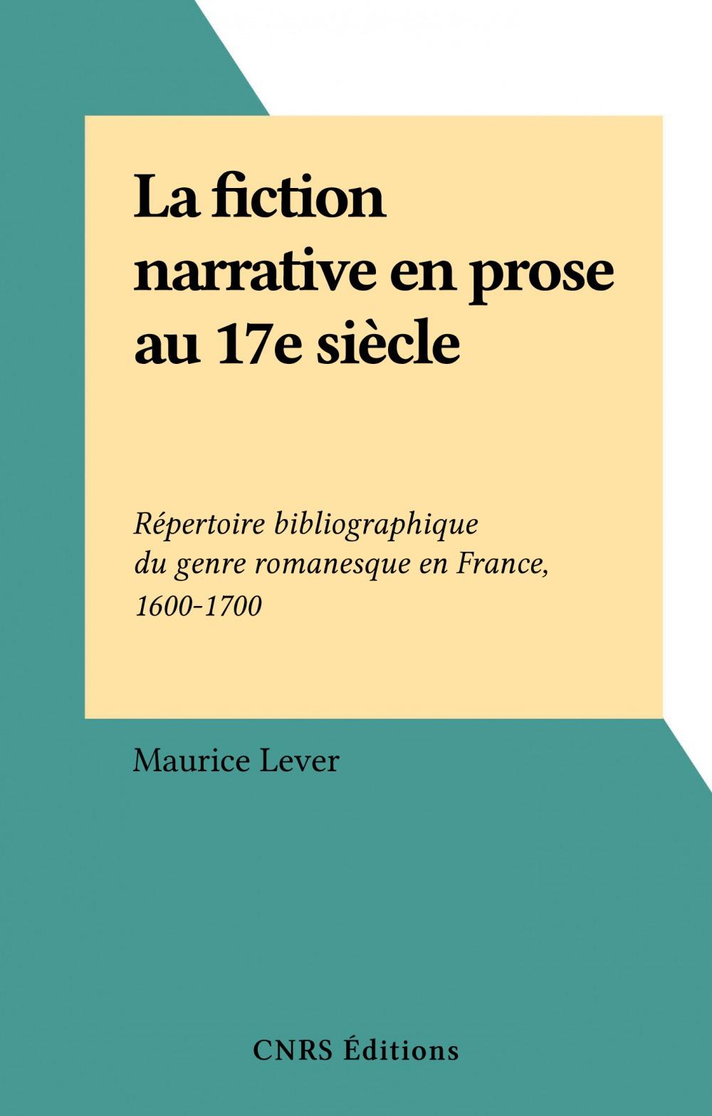 La fiction narrative en prose au 17e siècle