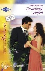 Vente Livre Numérique : Un mariage parfait (Harlequin Horizon)  - Rebecca Winters