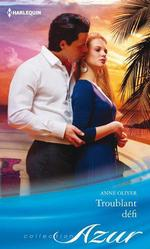 Vente EBooks : Troublant défi  - Anne Oliver
