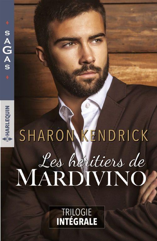 Vente Livre Numérique : Les héritiers de Mardivino - Trilogie intégrale  - Sharon Kendrick