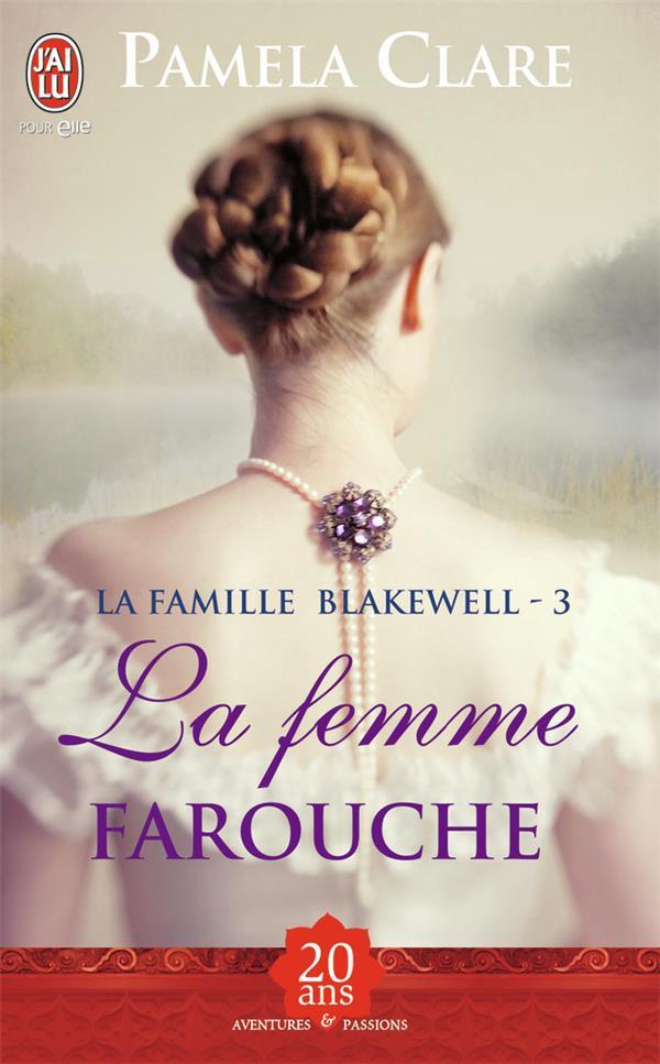 La famille Blakewell t.3 ; la femme farouche
